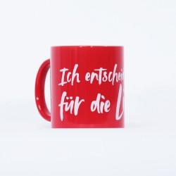 """Tasse """"Für die Liebe"""""""